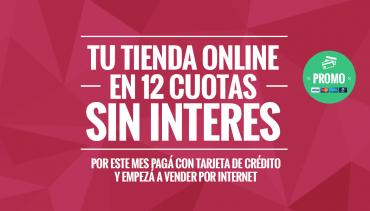 Tu tienda online en 12 cuotas sin interes – Aumenta tus ventas